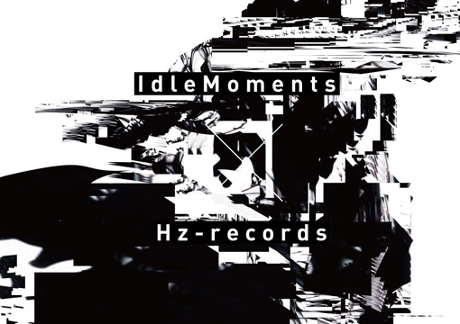 IdleMoments × Hz-records